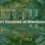 arti Arti Received at Warehouse