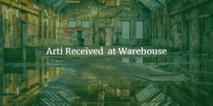 arti Arti Received at Warehouse